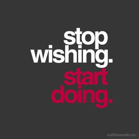 StopWishingStartDoing